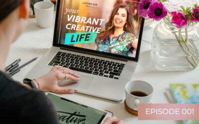 Welcome to Your Vibrant Creative Life Podcast